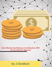 Most Effective Small Business Tax Deductions 2019 An Easy Guide for Beginners