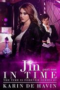 Jin in Time- Part One