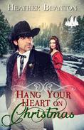 Hang Your Heart on Christmas