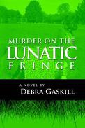 Murder on the Lunatic Fringe