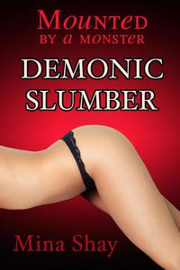 Mounted by a Monster: Demonic Slumber