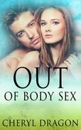 Out of Body Sex