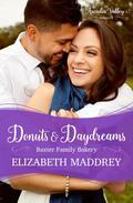 Donuts & Daydreams (Baxter Family Bakery Book 3)