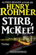 Stirb, McKee! Thriller