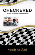 Checkered: A Story of Triumph and Redemption