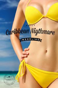 Caribbean Nightmare (BDSM Series)