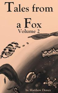 Tales from a Fox Volume 2