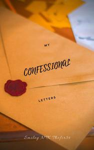 My Confessional Letters