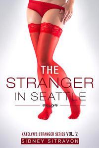 The Stranger in Seattle