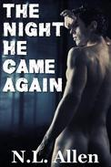 The Night He Came Again
