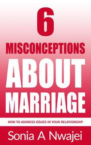 6 Misconceptions About Marriage