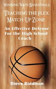 Teaching The Flex Match-Up Zone