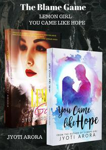 The Blame Game: 2-in-1 Book Set (Lemon Girl / You Came Like Hope)