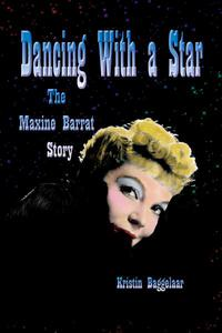 Dancing With a Star: The Maxine Barrat Story