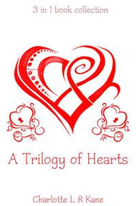 A Trilogy of Hearts