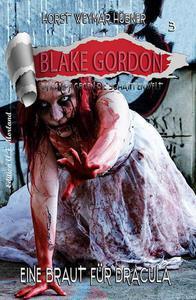 Blake Gordon #3: Eine Braut für Dracula