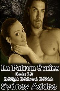 La Patron Series Books 1-3