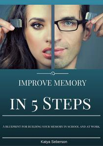 Improve Memory in 5 Steps