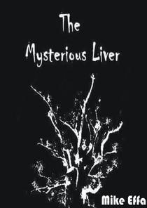 The Mysterious Liver