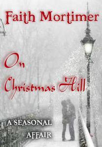 On Christmas Hill (A Seasonal Affair)
