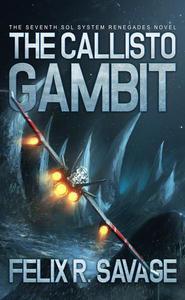The Callisto Gambit