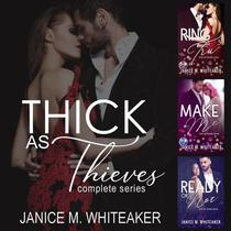 Thick as Thieves: A Complete Romantic Suspense Series (3-Book Box Set)