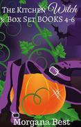 The Kitchen Witch: Box Set: Books 4 - 6
