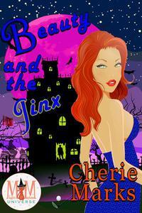 Beauty and the Jinx: Magic and Mayhem Universe