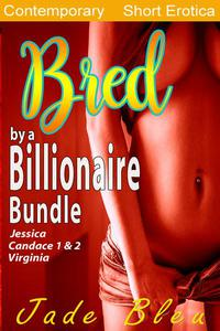 Bred by a Billionaire Bundle