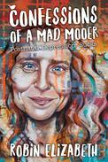 Confessions of a Mad Mooer