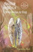 Asuntos angélicos 2. Dimensiones de Greg (Serie paranormal juvenil)
