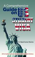 A Comprehensive Guide on US Student Visa