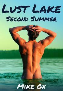 Lust Lake: Second Summer (gay erotica)