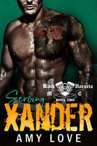 Serving Xander