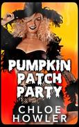 Pumpkin Patch Party (Halloween Scary Sex Erotica)