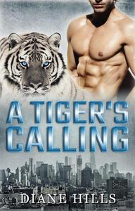Paranormal Shifter Romance A Tiger's Calling BBW Paranormal Tiger Shifter Romance