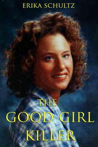 The Good Girl Killer