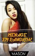 Menage em Bangkok