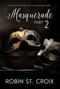 Masquerade Part 2