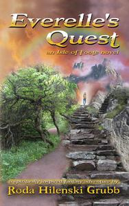 Everelle's Quest, an Isle of Foote novel