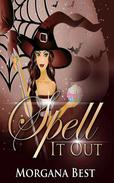 Spell It Out (Witch Cozy Mystery)