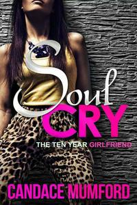Soul Cry: The Ten Year Girlfriend