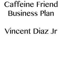 Caffeine Friend Business Plan