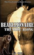 Barellionare : The Ride-Along: Werebear Shifter Billionaire Paranormal Romance Erotica