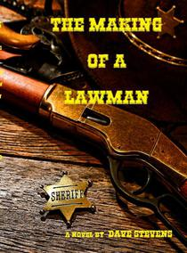 The Making of a Lawman