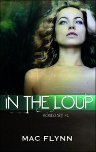In the Loup Boxed Set #1