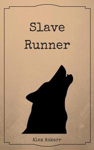 Slave Runner