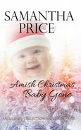 Amish Christmas Baby Gone: Amish Romance