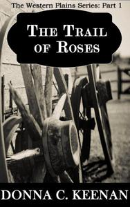 The Trail of Roses