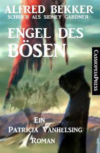 Engel des Bösen (Ein Patricia Vanhelsing Roman)